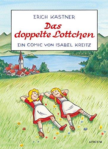 Das doppelte Lottchen: Ein Comic von Isabel Kreitz