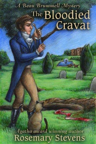 The Bloodied Cravat (Beau Brummell Mysteries Book 3)