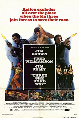 Three the Hard Way Poster 27x40 Jim Brown Fred Williamson...