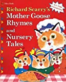 Mother Goose Rhymes and Nursery Tales, Richard Scarry, 0307305015