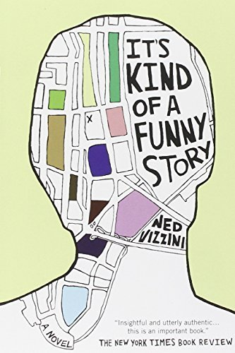 It's Kind of a Funny Story by Ned Vizzini (2007-04-03)