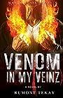 Venom in My Veinz (Wahida Clark Presents)