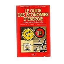 Le guide des économies d'énergie dans la maison individuelle