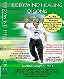 Bodymind Healing Qigong