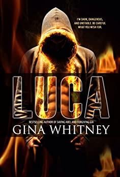 Luca (i love the way you lie Book 1) by [Whitney, Gina]
