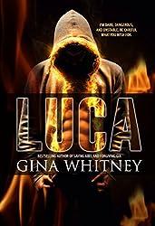 Luca (i love the way you lie Book 1)
