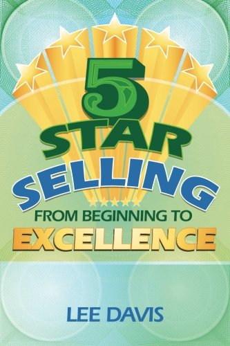 Read Online 5 Star Selling: From Beginning to Excellence PDF
