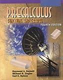 Precalculus : Functions and Graphs, Barnett, Raymond A. and Ziegler, Michael P., 0070063419