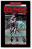 Exodus: Machine War: Book 2: Bolthole