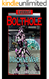 Exodus: Machine War: Book 2: Bolthole