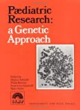 Paediatric Research : A Genetic Approach, , 0521442737