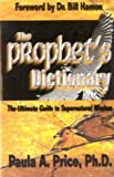 Prophets' Dictionary, Paula A. Price, 1886288402