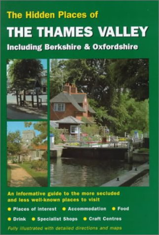 Hidden Places of the Thames Valley including Berkshire & Oxfordshire PDF