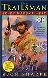 Seven Wagons West, Jon Sharpe, 0451127293