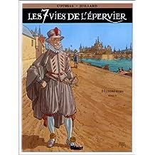 SEPT VIES DE L'ÉPERVIER T04 : HYRONIMUS