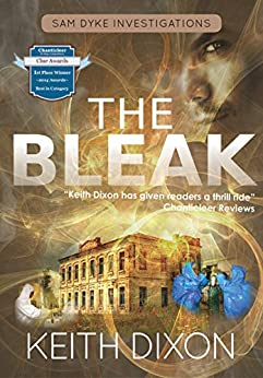 The Bleak (Sam Dyke Investigations Book 4) by [Dixon, Keith]