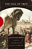The Fall of Troy, Quintus and Way, Arthur Sanders, 0760768366