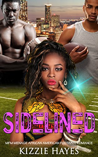 Search : Sidelined: MFM Menage African American Football Romance
