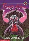 Fangs-Giving, Dian Curtis Regan, 0590968211