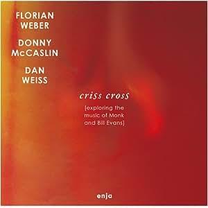 Criss Cross: Exploring the Music of Monk & Bill Evans