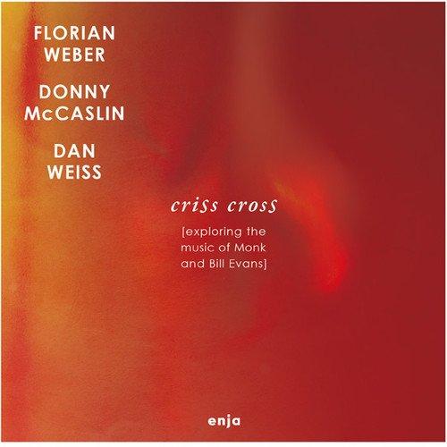 Criss Cross: Exploring the Music of Monk & Bill Ev
