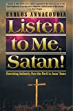Listen to Me, Satan!, Carlos Annacondia and Gisela Sawin, 0884195244