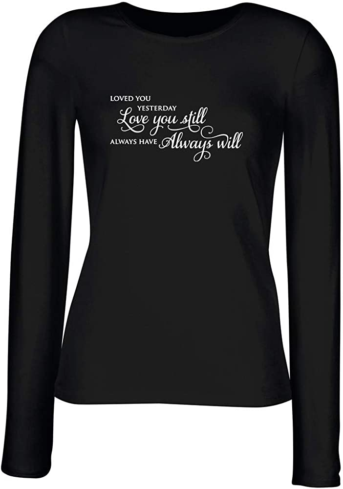 T-Shirt para Las Mujeres Manga Larga Negra FUN2410 Love You Still: Amazon.es: Ropa y accesorios