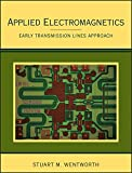 Applied Electromagnetics: Early Transmission Lines Approach