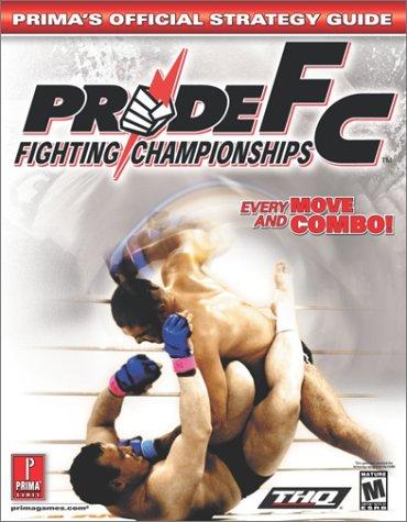 Pride FC (Prima's Official Strategy Guide) pdf epub