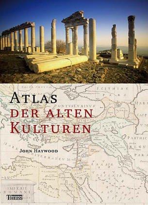 Atlas der alten Kulturen von Christoph Stenschke