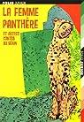 La femme panthère : Et autres contes du Bénin par Mensah