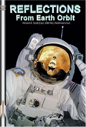 Reflections From Earth Orbit  Apogee Books Space Series