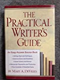 The Practical Writer's Guide, Mary A. Davries, 0517084716
