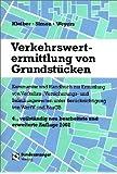 Verkehrswertermittlung von Grundstücken. Kommentar und Handbuch zur Ermittlung von Verkehrs-, Versicherung- und Beleihungswerten unter Berücksichtigung von WertV und BauGB. 4