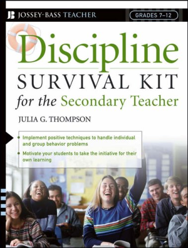 Discipline Survival Kit for the Secondary Teacher (J-B Ed: Survival Guides)