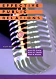 Effective Public Relations (8th Edition)