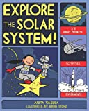 Explore the Solar System!, Anita Yasuda, 1934670367