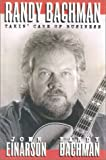 Randy Bachman, John Einarson and Randy Bachman, 1552781607