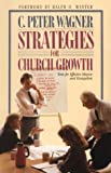 Strategies for Church Growth, Wagner, C. Peter, 0830711708
