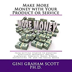 Make More Money with Your Product or Service, Part III