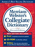 Merriam-Webster's Collegiate Dictionary (Merriam-Webster's Collegiate Dictionary, 11th Ed)