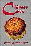 Chinese Cakes, Deborah Kristeller-Moed, 141373099X