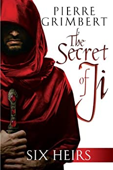 Six Heirs (The Secret of Ji Book 1) by [Grimbert, Pierre]