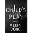 Child's Play (The Elle Harrison Series)