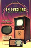 Collectors Guide to Vintage Televisions Identification, Bryan Durbal and Glen Bubenheimer, 1574321269