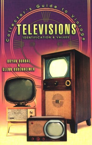 Collector's Guide to Vintage Televisions: Identification & Values
