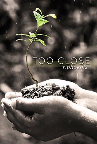(Too Close: A Contemporary Romance)