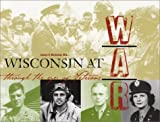 Wisconsin at War, James F. McIntosh, 1931599106
