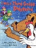 I Was a Third Grade Bodyguard, Mary Jane Auch, 0823417751