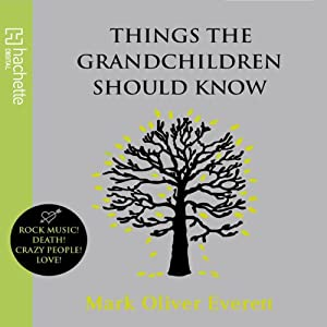 Things the Grandchildren Should Know Hörbuch